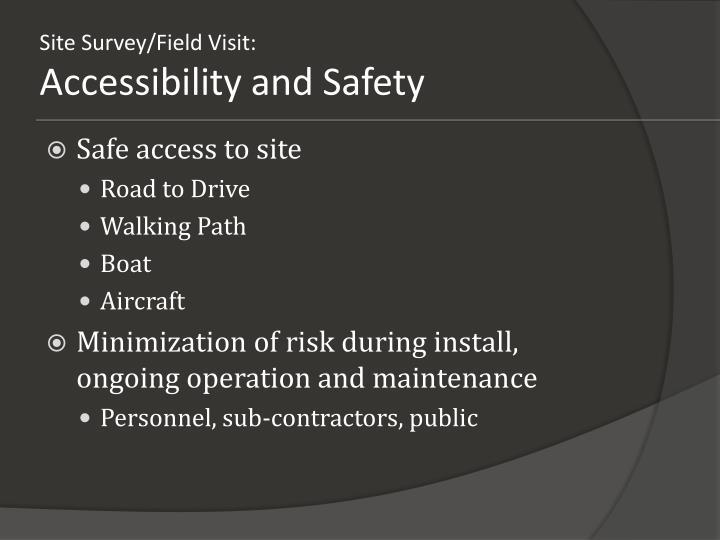 Site Survey/Field Visit:
