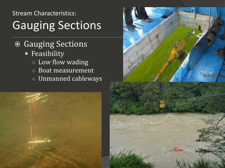 Stream Characteristics: