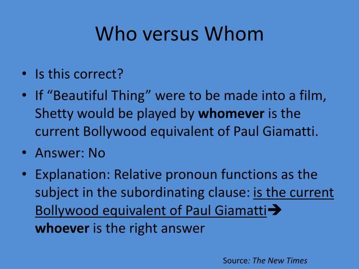 Who versus Whom
