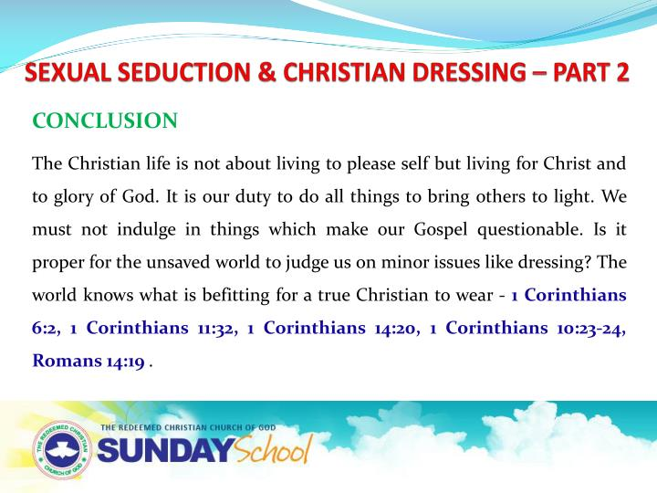 SEXUAL SEDUCTION & CHRISTIAN DRESSING – PART