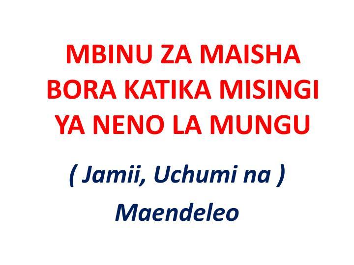 Mbinu za maisha bora katika misingi ya neno la mungu
