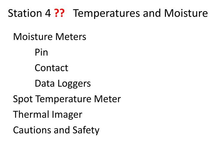 station 4 temperatures and moisture n.