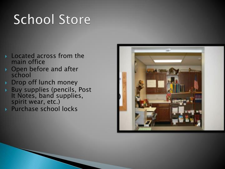 Located across from the main office