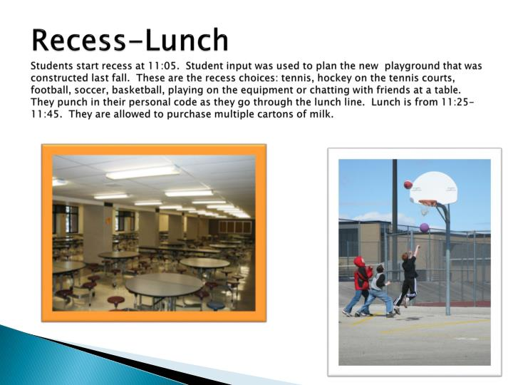 Recess-Lunch