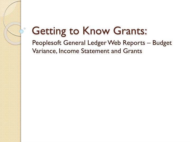 getting to know grants n.