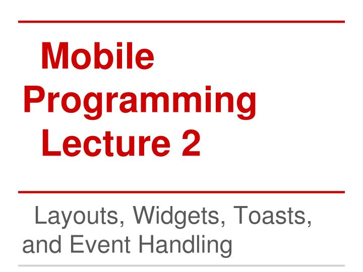 mobile programming lecture 2 n.