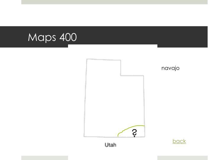 Maps 400