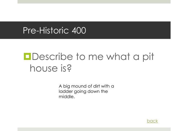 Pre-Historic 400