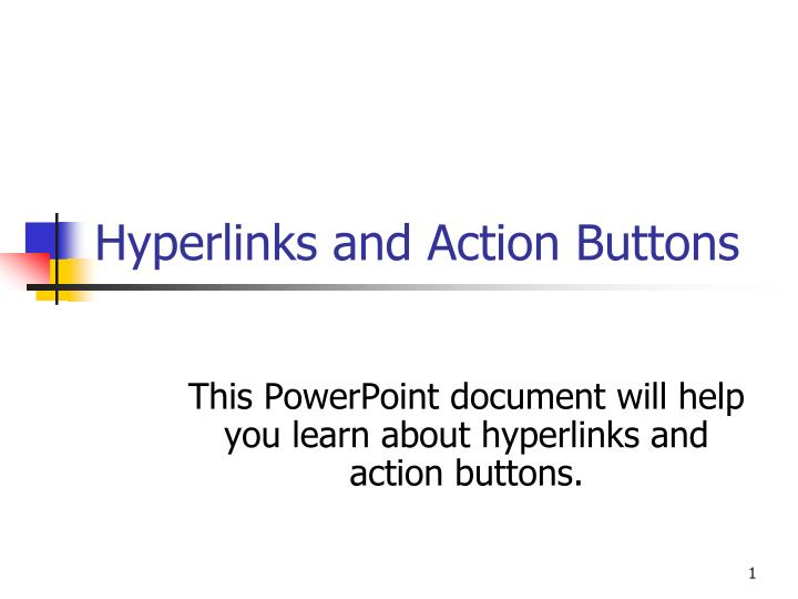 hyperlinks and action buttons n.