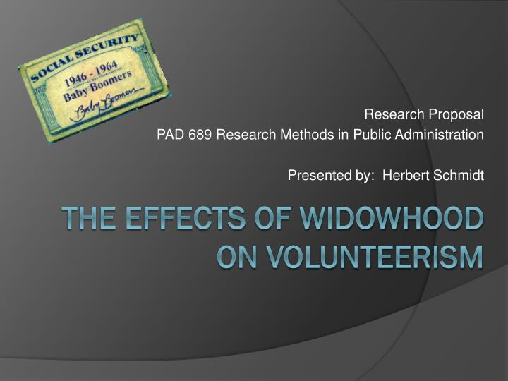 research proposal pad 689 research methods in public administration presented by herbert schmidt n.