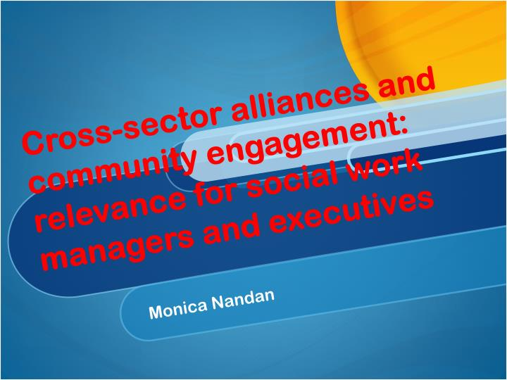 cross sector alliances and community engagement relevance for social work managers and executives n.