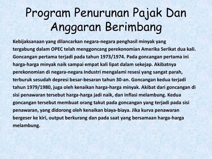 Program Penurunan Pajak Dan Anggaran Berimbang