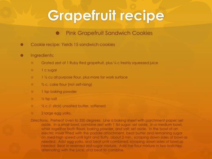 Grapefruit recipe