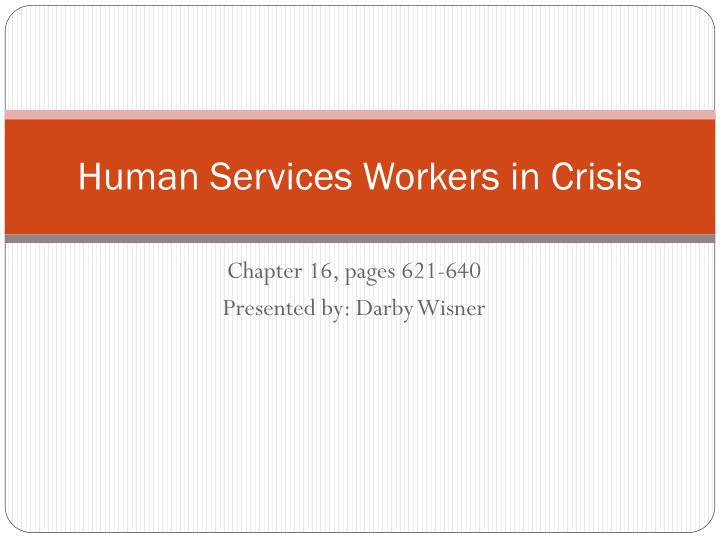 human services workers in crisis n.