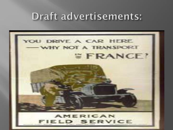 Draft advertisements: