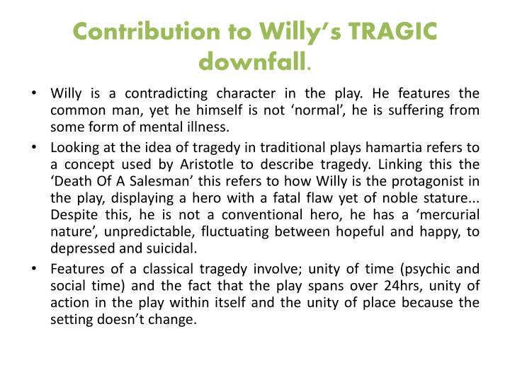 Contribution to willy s tragic downfall