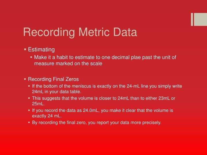 Recording Metric Data