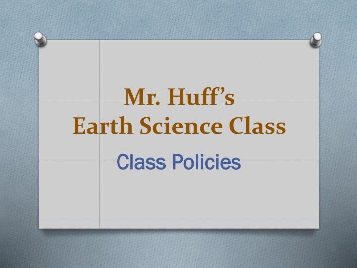 mr huff s earth science class n.