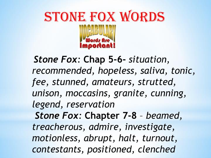 Stone fox words