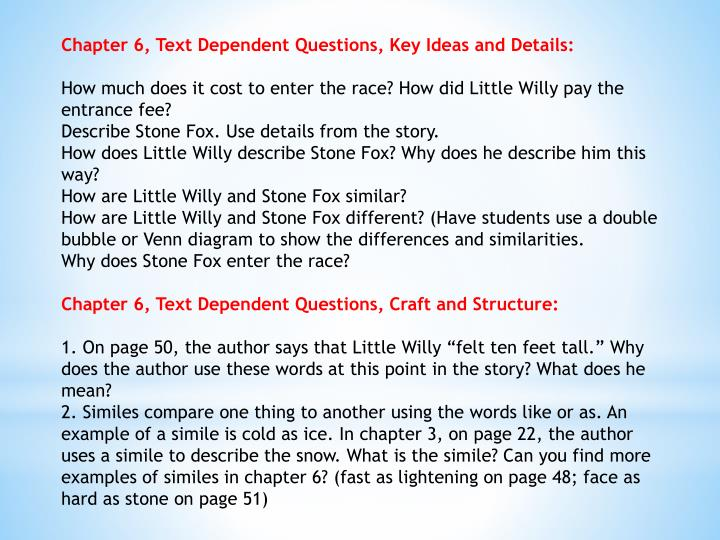 Chapter 6, Text Dependent Questions, Key Ideas and