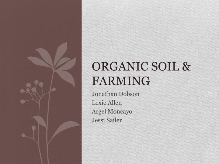Organic Soil & Farming
