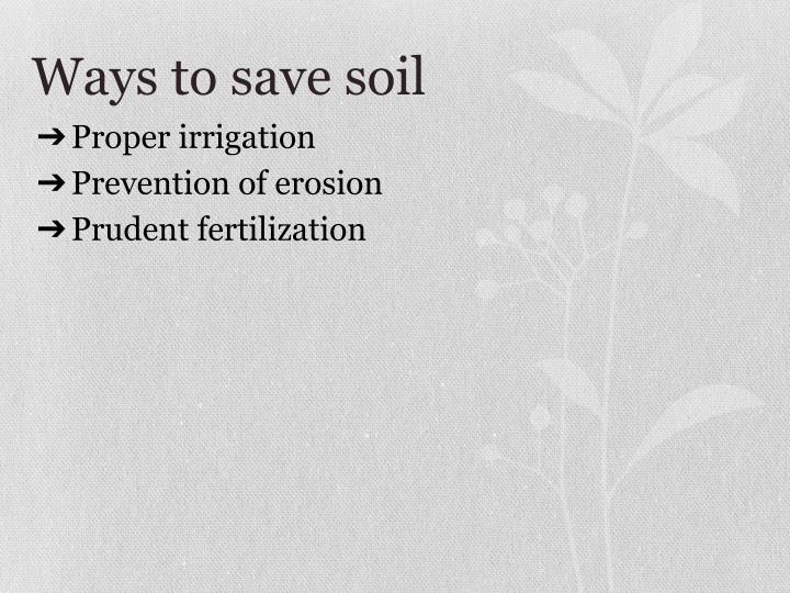 Ways to save soil