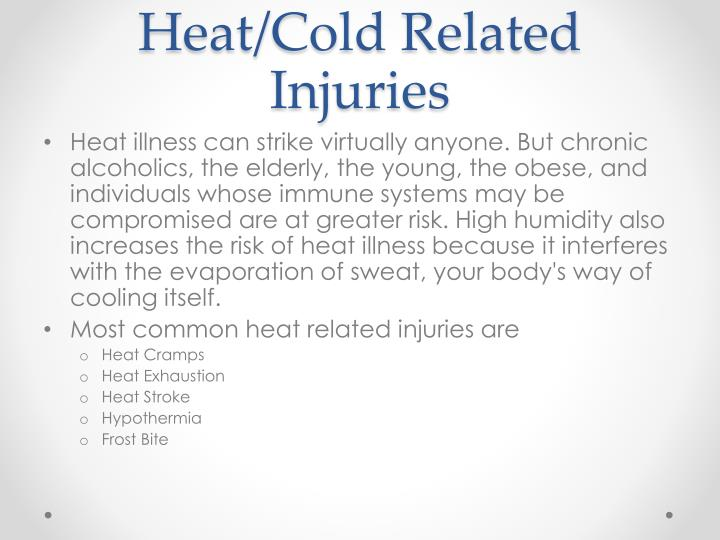 Heat/Cold Related Injuries