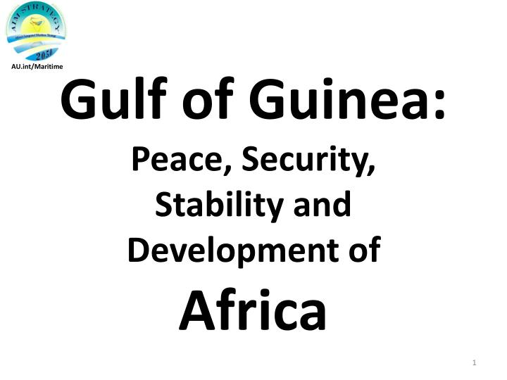 gulf of guinea peace security stability and development of africa n.