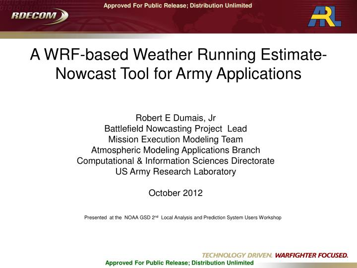 A WRF-based Weather Running Estimate-