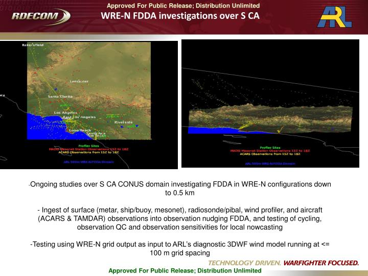 WRE-N FDDA investigations over S CA