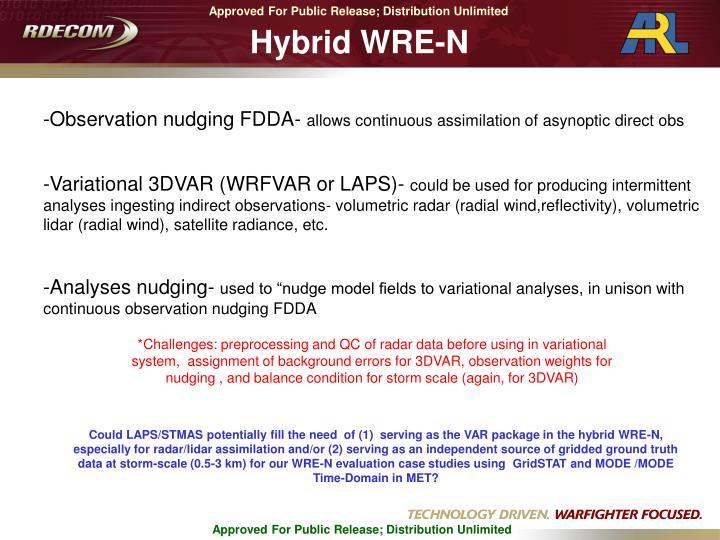 Hybrid WRE-N