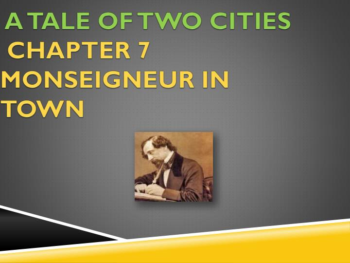 a tale of two cities chapter 7 monseigneur in town n.