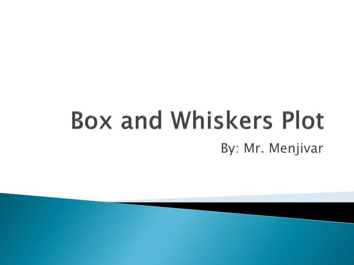 box and whiskers plot n.