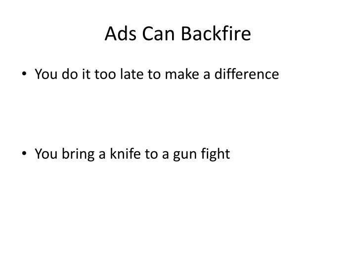 Ads Can Backfire
