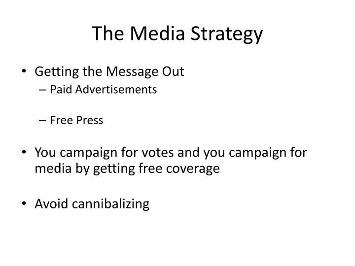 The Media Strategy