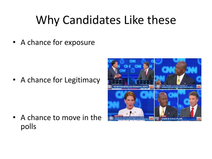 Why Candidates Like these