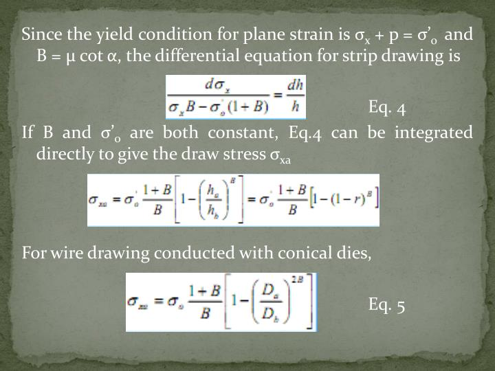 Since the yield condition for plane strain is