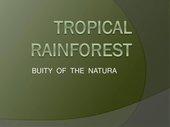 buity of the natura n.
