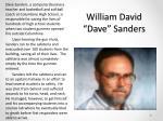 william david dave sanders