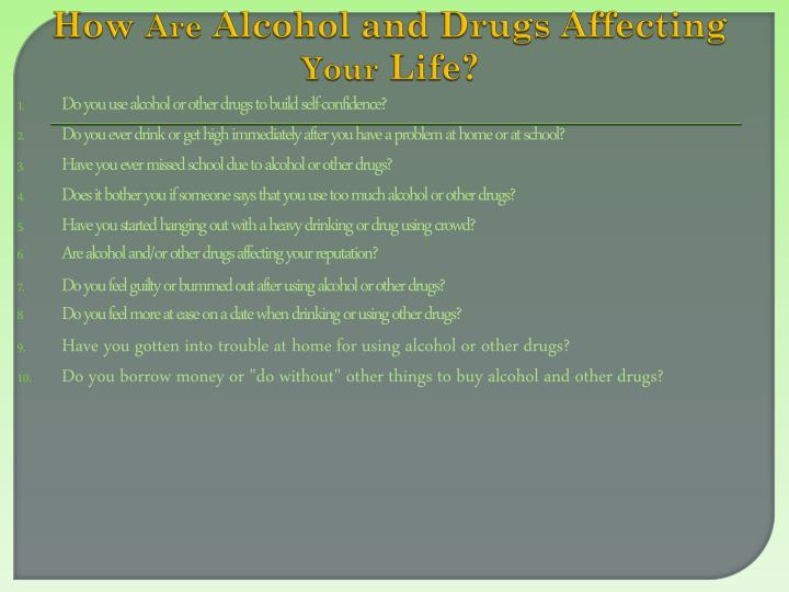 how drugs affect your life