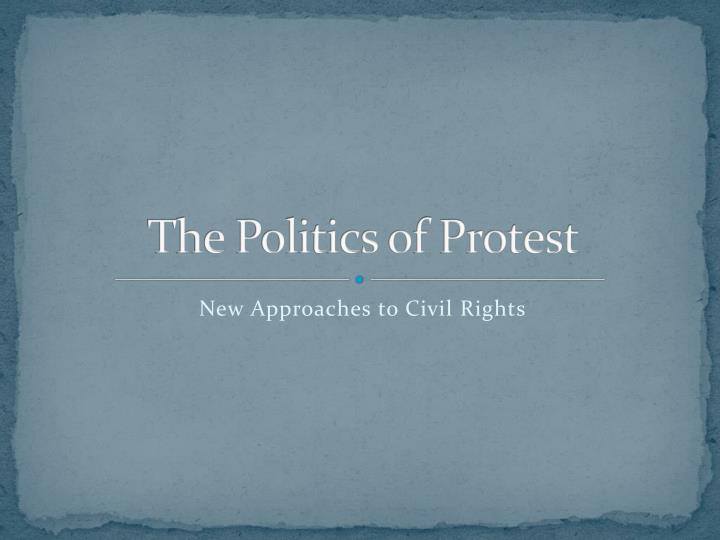 the politics of protest n.