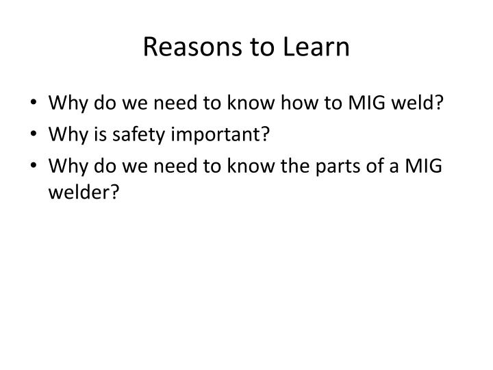 Reasons to learn