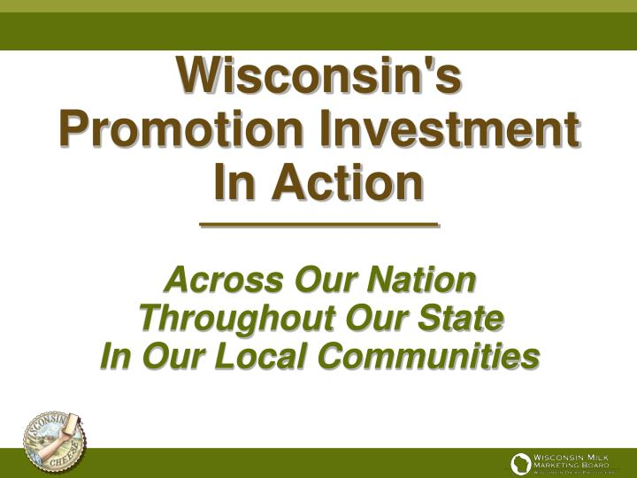 wisconsin s promotion investment in action n.