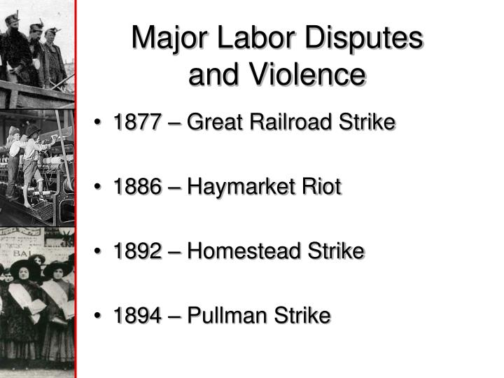 Major Labor Disputes