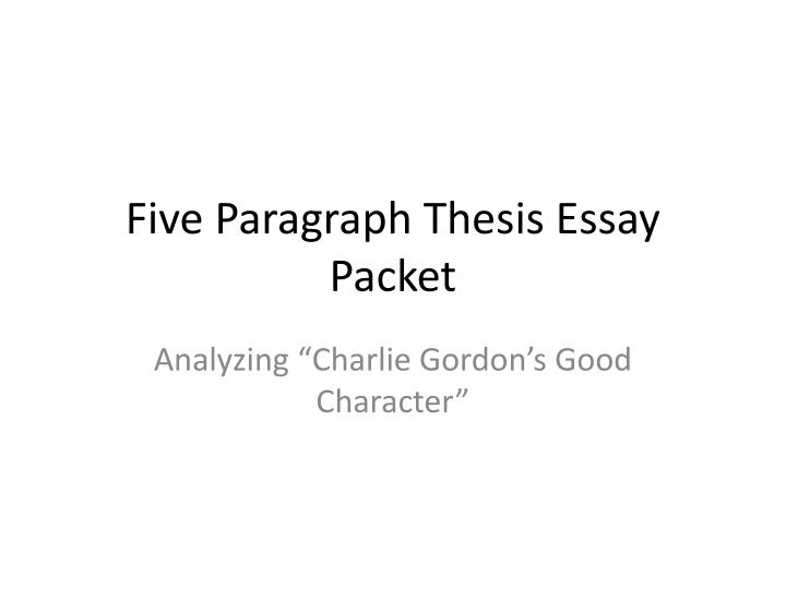 five paragraph thesis essay packet n.