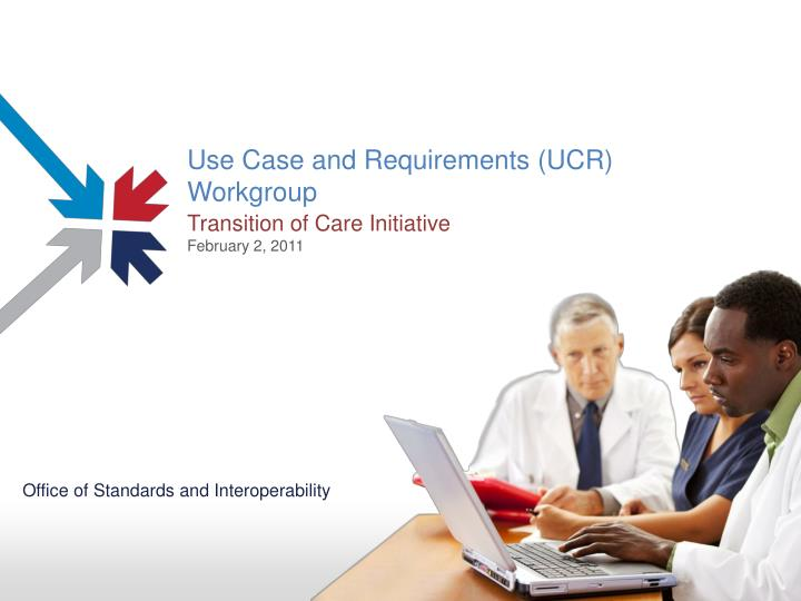 use case and requirements ucr workgroup n.