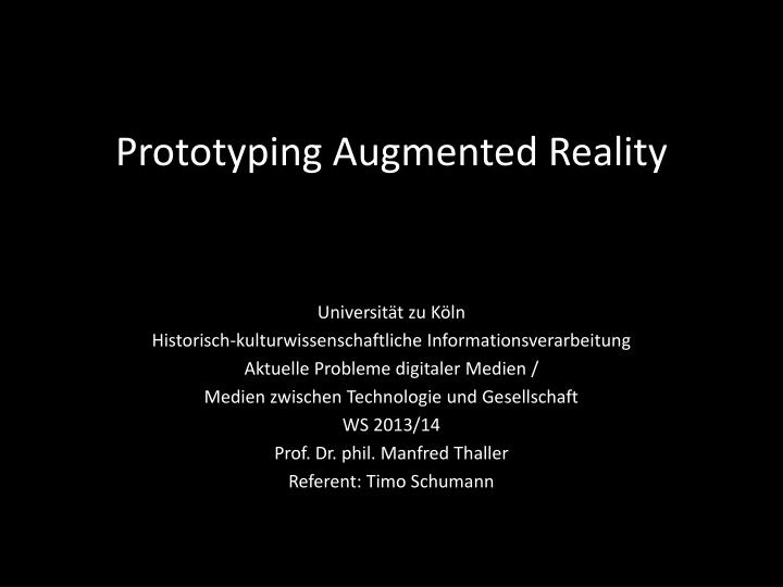 prototyping augmented reality n.