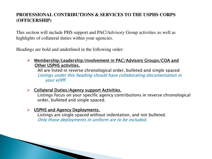 PROFESSIONAL CONTRIBUTIONS & SERVICES TO THE USPHS CORPS (OFFICERSHIP