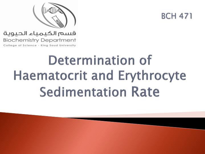 Determination of haematocrit and erythrocyte sedimentation rate