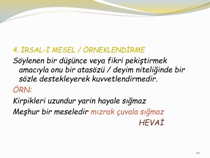 4. İRSAL-İ MESEL / ÖRNEKLENDİRME